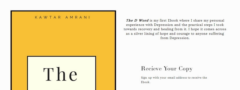 The D Word: A Personal Story of Struggle with Depression and the Road to Recovery by Kawtar Amrani
