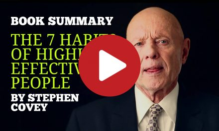 (Video) Book Summary – 15 Top Tricks From The Seven Habits Of Highly Effective People by Stephen Covey