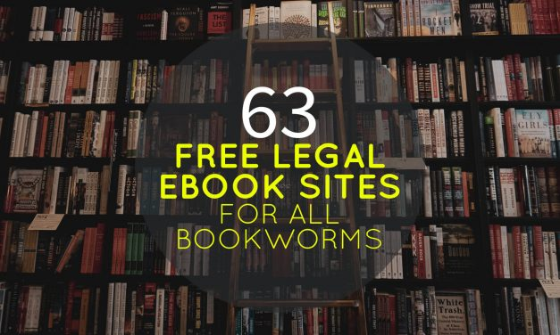 63 Free Legal Ebook Sites for All Bookworms to Download at Your Heart's Content