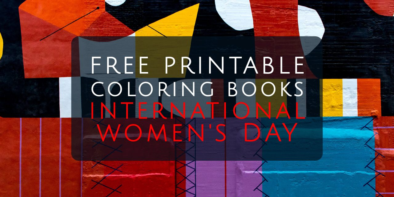 Free Printable Coloring Books – International Women's Day