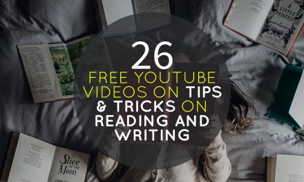 26 Free Youtube Videos on Tips & Tricks on Reading and Writing