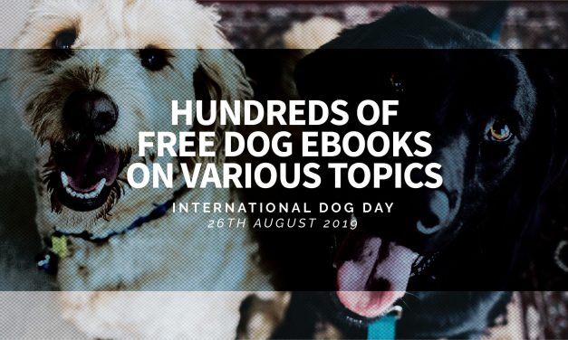 International Dog Day – Hundreds of Free Dog Ebooks on Various Topics