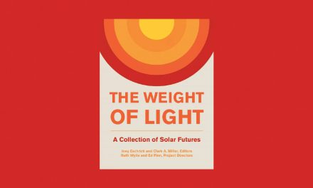 The Weight of Light: A Collection of Solar Futures
