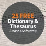 25 Free Dictionary & Thesaurus (Online & Softwares)