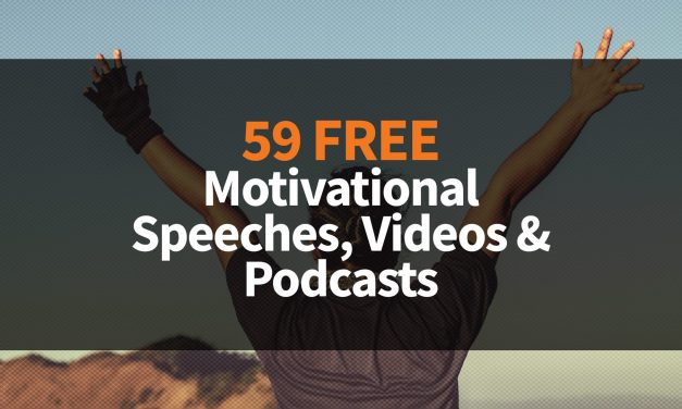 59 Free Motivational Speeches, Videos & Podcasts