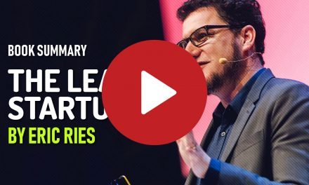 (Video) Book Summary – The Lean Startup by Eric Ries