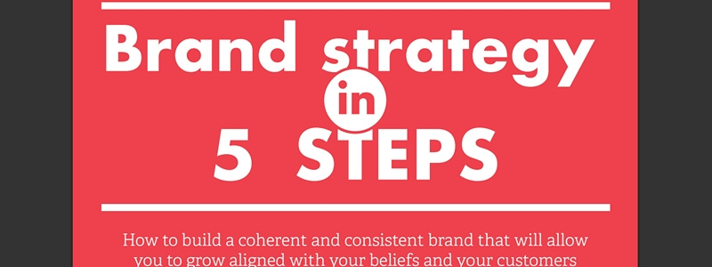 Brand Strategy in 5 Steps