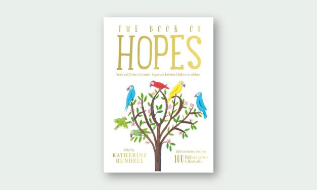 The Book of Hopes: Words and Pictures to Comfort, Inspire and Entertain Children in Lockdown