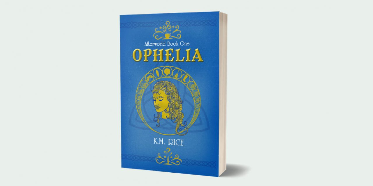 Afterworld Book One: Ophelia