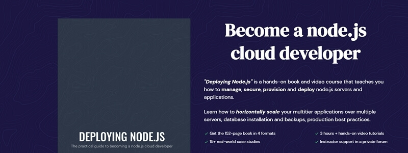 Deploying Node.js - The Practical Guide to Becoming a Node.js Cloud Developer