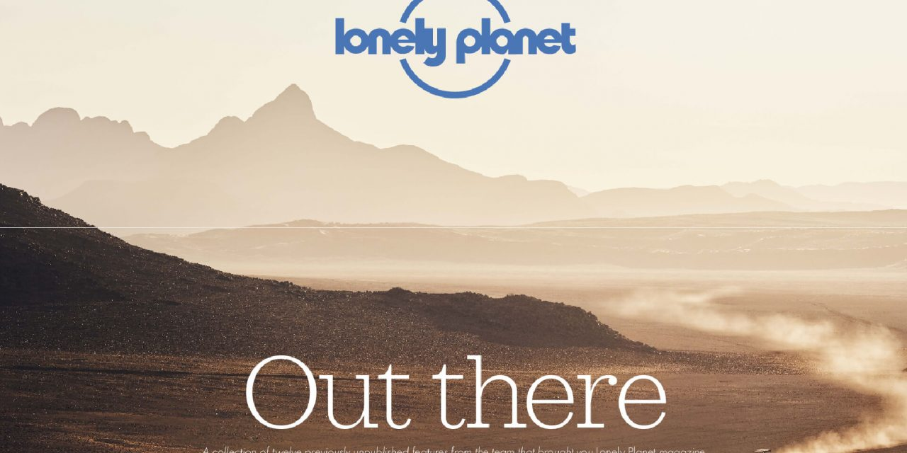 Out There by Lonely Planet