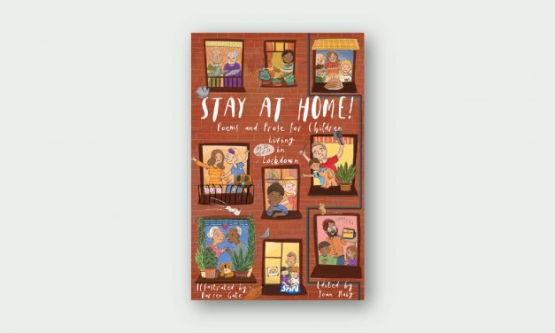 Stay At Home! Poems and Prose for Children in Lockdown
