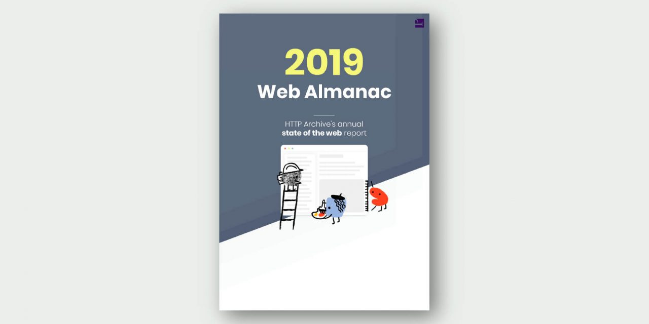 2019 Web Almanac – HTTP Archive's Annual State of the Web Report