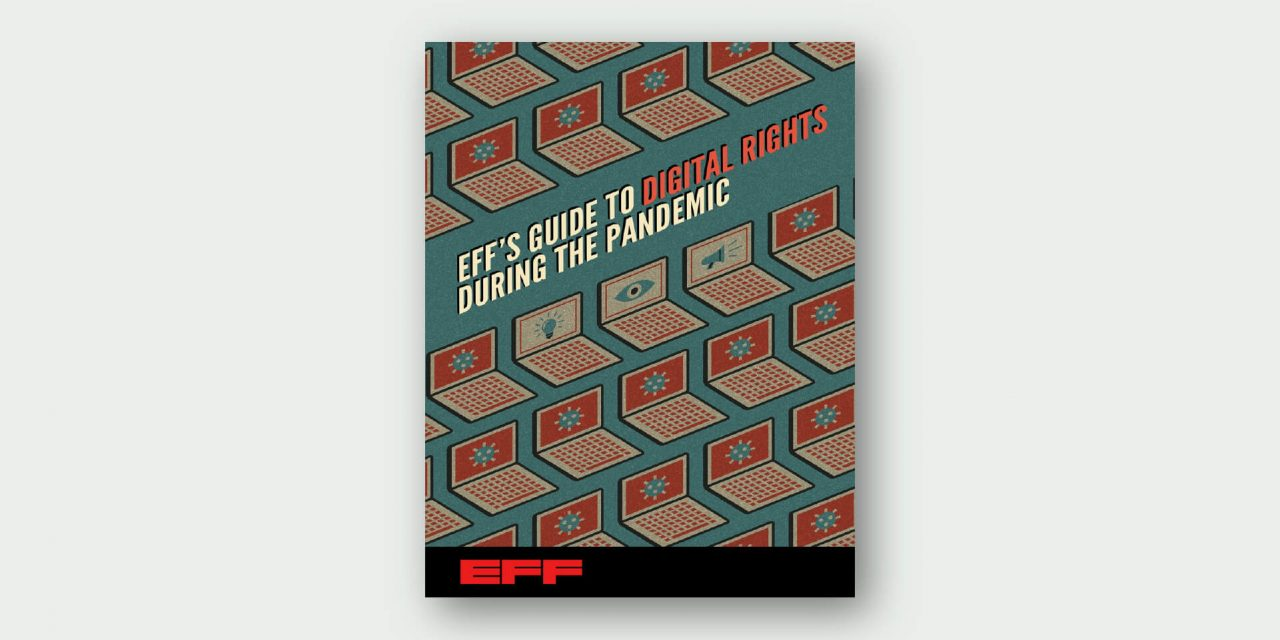EFF's Guide to Digital Rights During the Pandemic