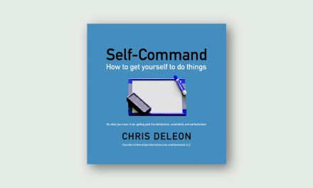 Self-Command – How to Get Yourself to do Things