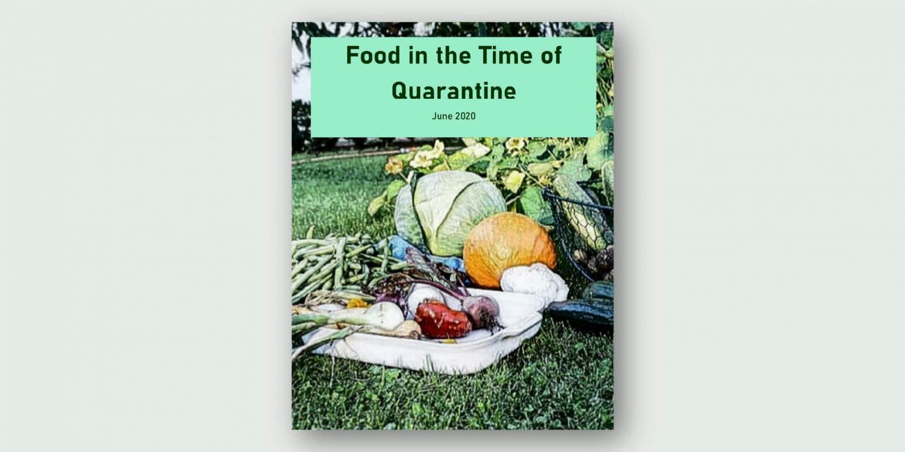 Food in the Time of Quarantine