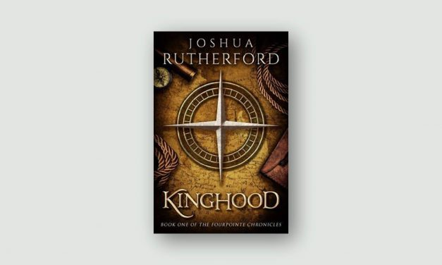 Kinghood: Book One of The Fourpointe Chronicles