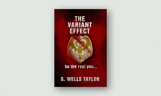 The Variant Effect by G. Wells Taylor