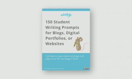 150 Student Writing Prompts For Blogs, Digital Portfolios, Or Websites