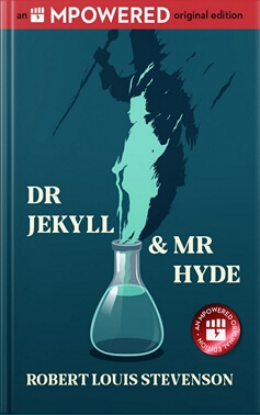 Dr Jekyll and Mr Hyde by Robert Louis Stevenson (MPowered Project)