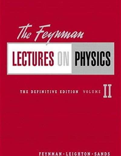 Feynman Lectures on Physics, Vol 2: Mainly Electromagnetism and Matter by Richard P. Feynman, Robert B. Leighton, and Matthew Sands