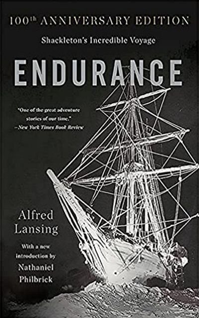 Endurance: Shackletons Incredible Voyage by Alfred Lansing