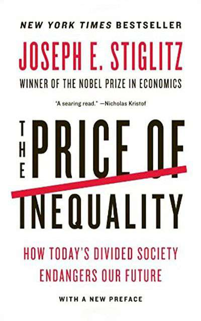 The Price of Inequality: How Today's Divided Society Endangers our Future by Joseph E. Stiglitz