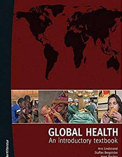Global Health: An Introductory Textbook by A. Lindstrand, et al.