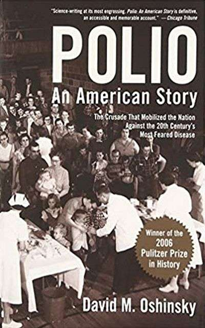 Polio: An American Story by David Oshinsky