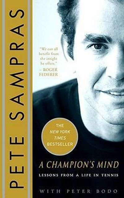 A Champion's Mind by Pete Sampras