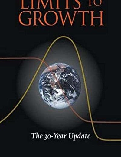 Limits to Growth: The 30-Year Update by Donella Meadows, Jorgen Randers, and Dennis Meadows