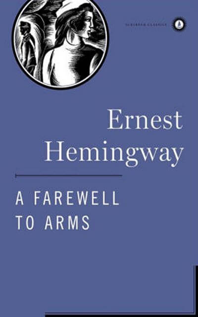 A Farewell to Arms by Hemingway