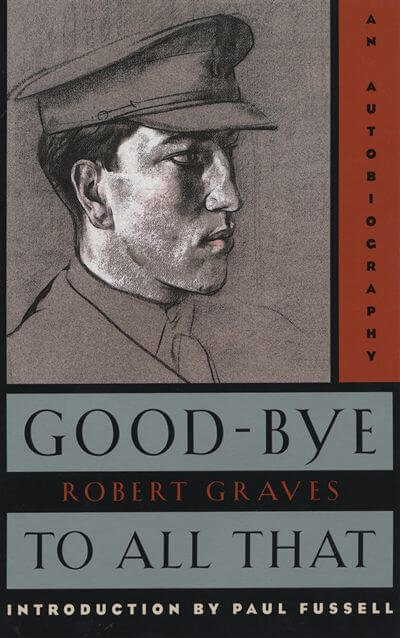 Goodbye to All That by Graves