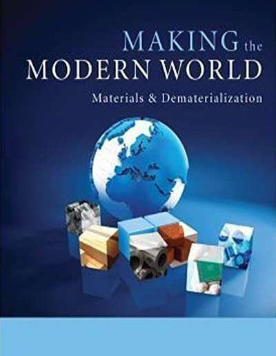 Making the Modern World: Materials and Dematerialization by Vaclav Smil