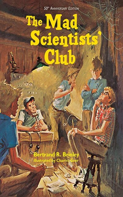 The Mad Scientist's Club by Bertrand R. Brinley