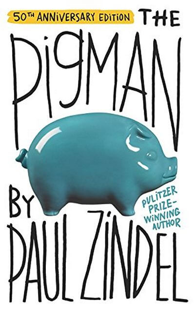 The Pig Man by Paul Zindel