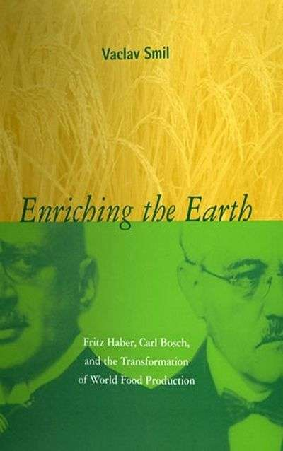 Enriching the Earth by Vaclav Smil