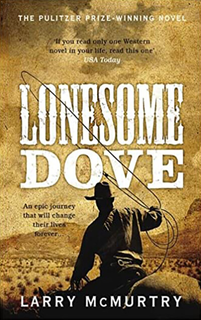 Lonesome Dove by McMurtry