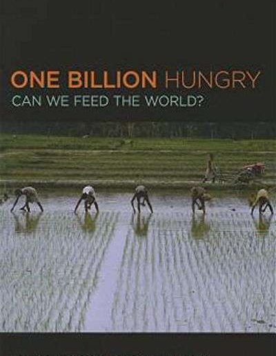 One Billion Hungry: Can We Feed the World? by Gordon Conway