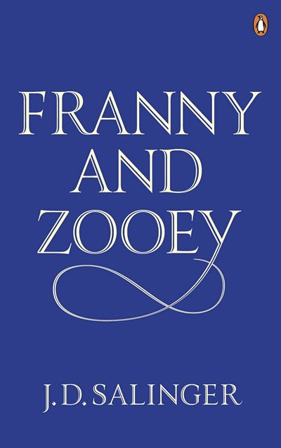 Franny and Zooey by Salinger