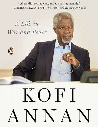 Interventions: A Life in War and Peace by Kofi Annan