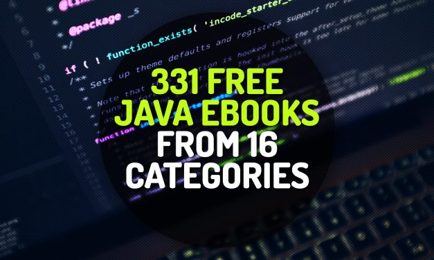 331 Free JAVA Ebooks Covering 16 Different Categories
