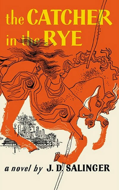 The Catcher in the Rye by Jerome David Salinger