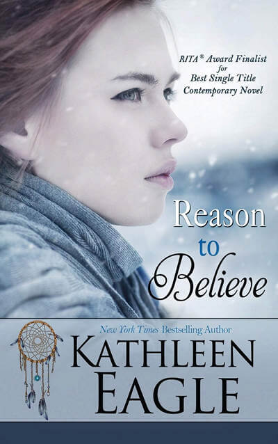 Reason to Believe by Kathleen Eagle