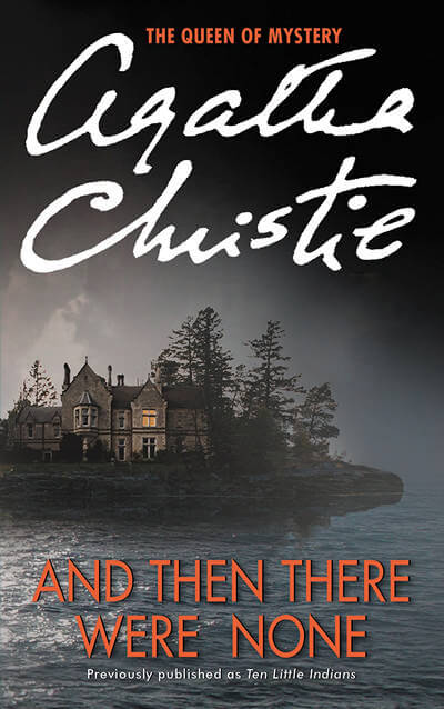 And Then Here Were None by Agatha Christie