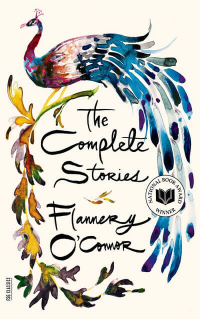 The Complete Stories of Flannery O'Connor by