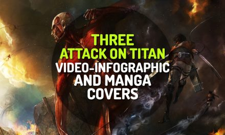 3 Attack on Titan Video-Infographic and Manga Covers