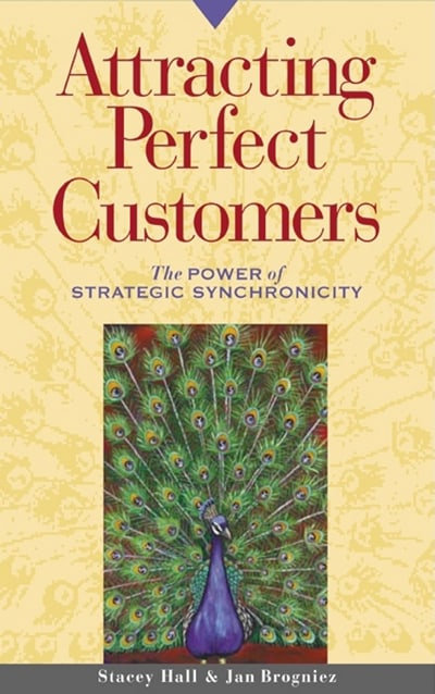 Attracting Perfect Customers by Jan Brogniez and Stacey Hall
