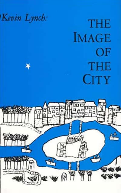 The Image of the City (1964) by Kevin Lynch