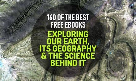 160 of the Best Free eBooks for Exploring our Earth, its Geography and All the Science Behind It